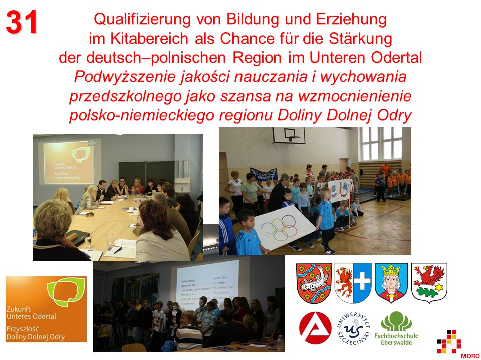Qualifizierung von Bildung und Erziehung im Kitabereich / Podwyższenie jakości nauczania i wychowania przedszkolnego