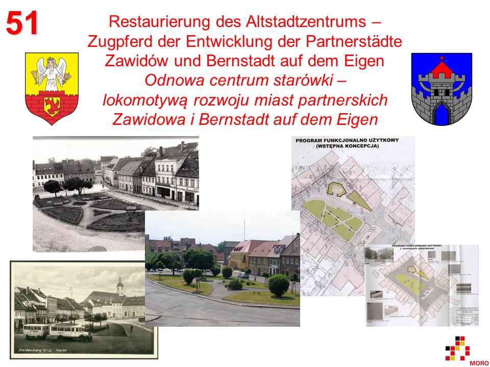 Restaurierung des Altstadtzentrums / Odnowa centrum starówki – Bernstadt auf dem Eigen / Zawidów