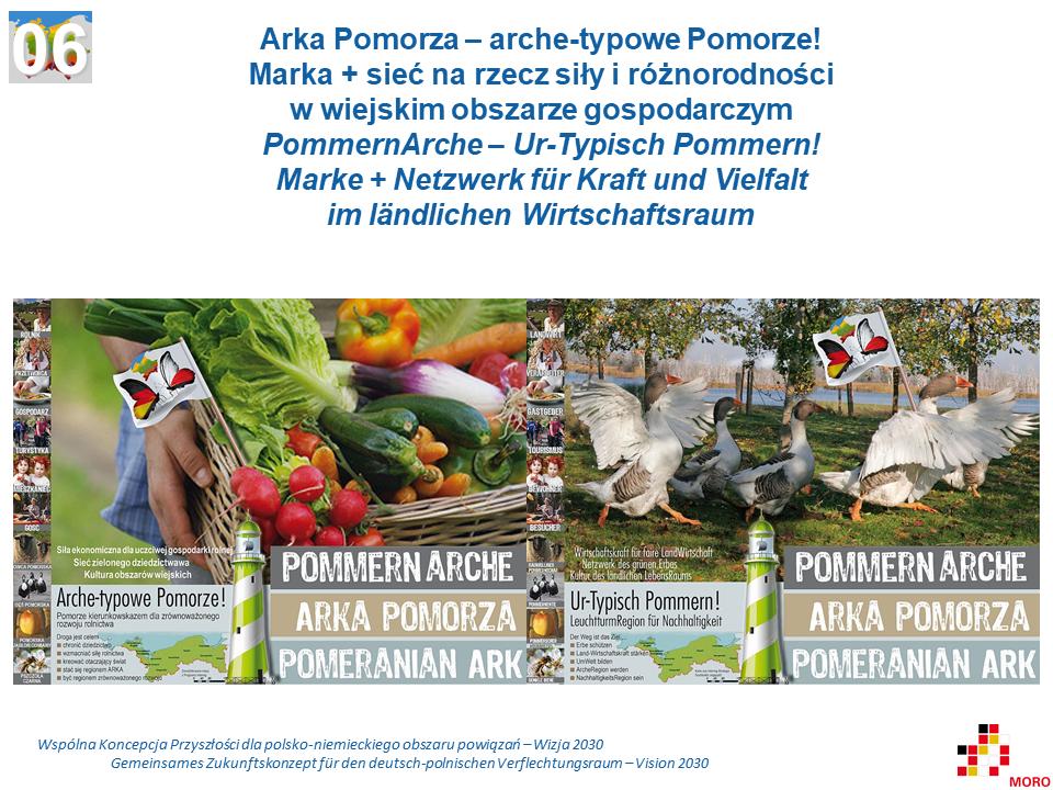 Arka Pomorza – arche-typowe Pomorze! – Marka + sieć na rzecz siły i różnorodności w wiejskim obszarze gospodarczym