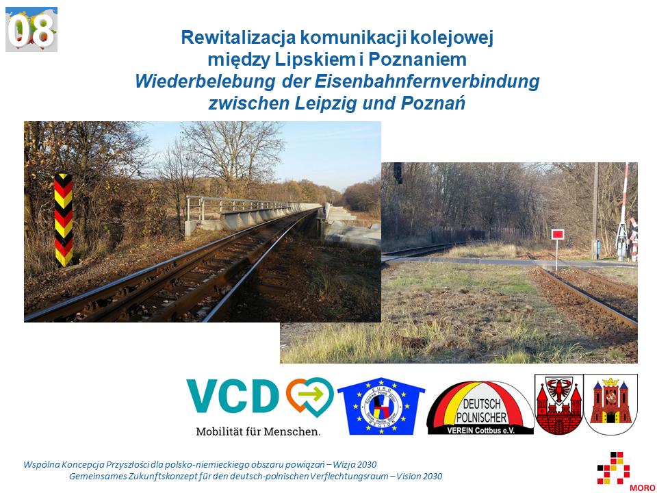 Rewitalizacja komunikacji kolejowej między Lipskiem i Poznaniem / Wiederbelebung der Eisenbahnfernverbindung zwischen Leipzig und Poznań