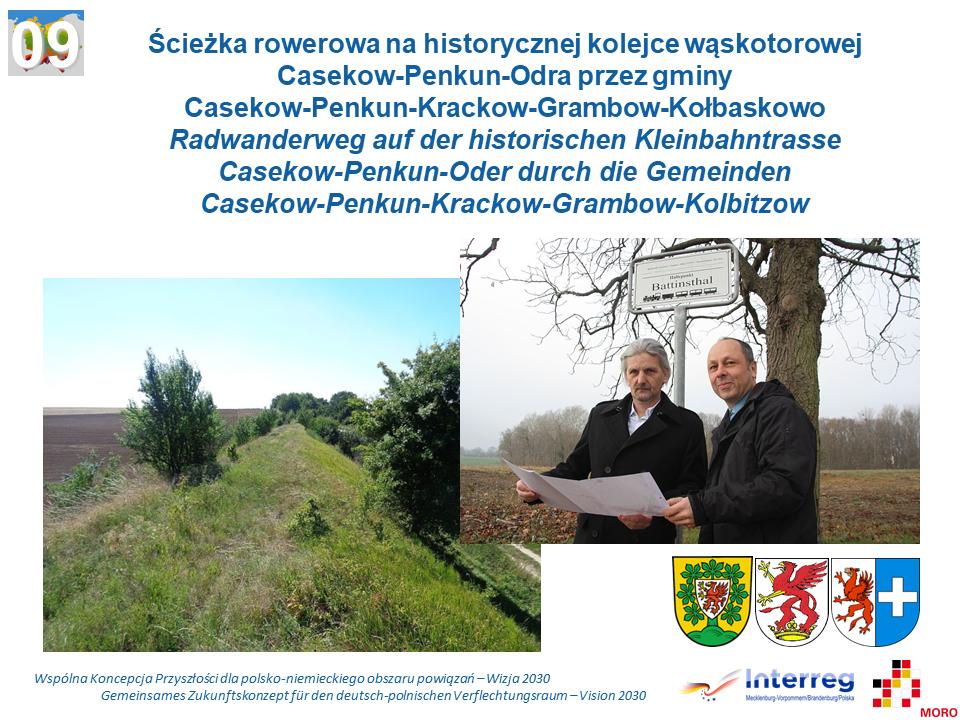 Ścieżka rowerowa na historycznej kolejce wąskotorowej Casekow-Penkun-Odra przez gminy Casekow-Penkun-Krackow-Grambow-Kołbaskowo