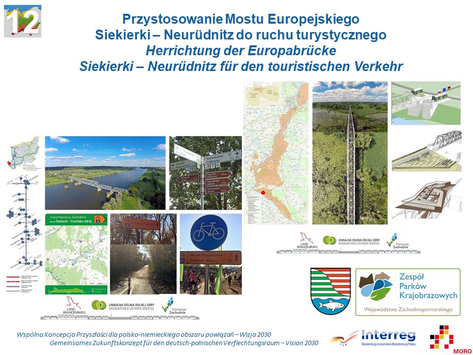 Herrichtung der Europabrücke Siekierki - Neurüdnitz für den touristischen Verkehr