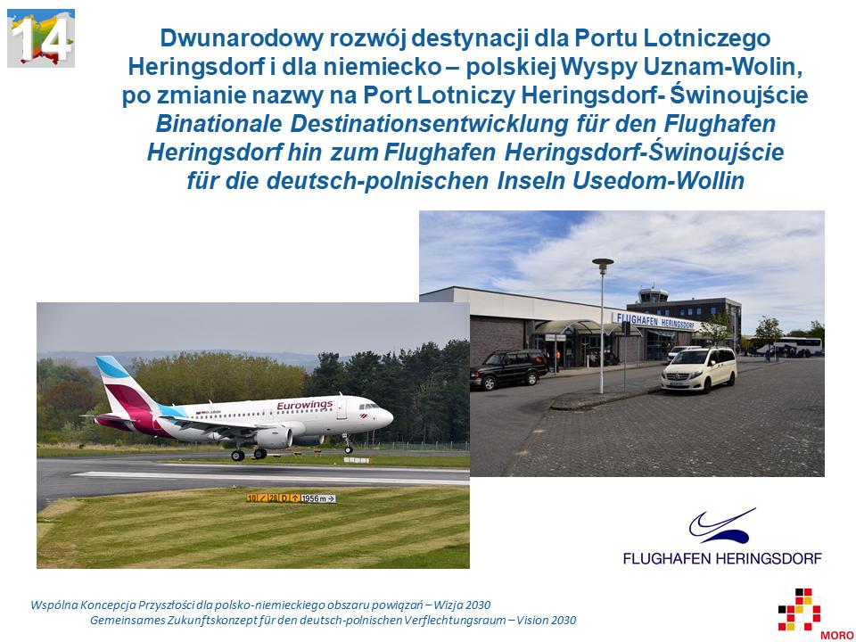 Dwunarodowy rozwój destynacji dla Portu Lotniczego Heringsdorf, i dla niemiecko – polskiej Wyspy Uznam-Wolin, po zmianie nazwy na Port Lotniczy Heringsdorf- Świnoujście