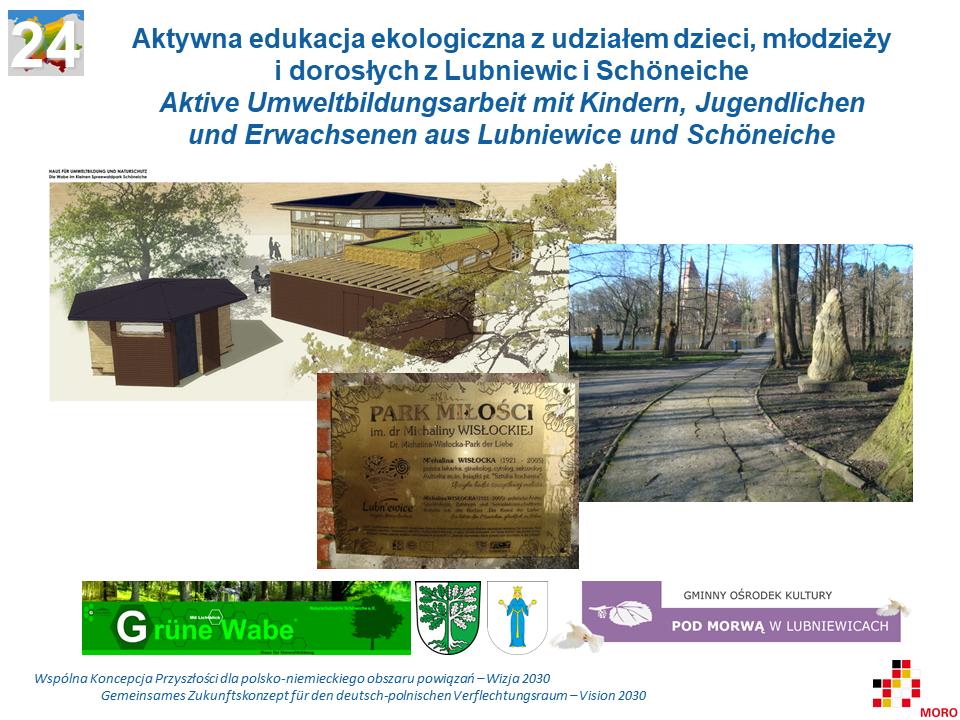 Aktywna edukacja ekologiczna z udziałem dzieci, młodzieży i dorosłych z Lubniewic i Schöneiche / Aktive Umweltbildungsarbeit mit Kindern, Jugendlichen und Erwachsenen aus Lubniewice und Schöneiche