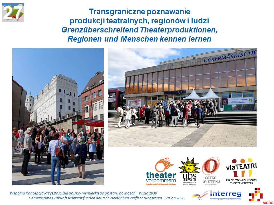 Transgraniczne poznawanie produkcji teatralnych, regionów i ludzi / Grenzüberschreitend Theaterproduktionen, Regionen und Menschen kennen lernen