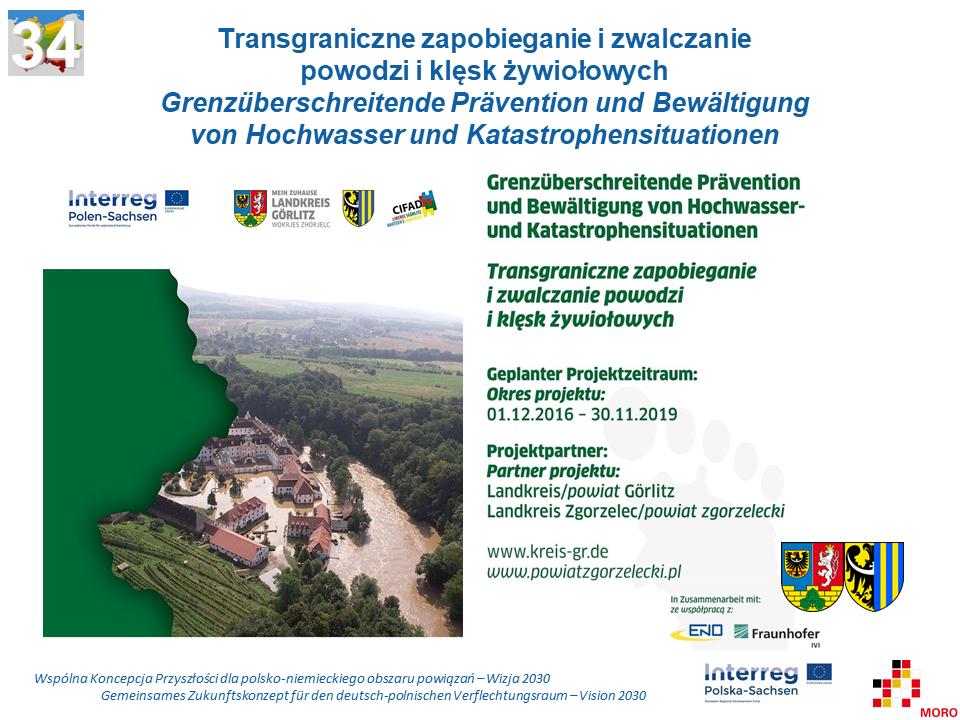 Transgraniczne zapobieganie i zwalczanie powodzi i klęsk żywiołowych / Grenzüberschreitende Prävention und Bewältigung von Hochwasser und Katastrophensituationen