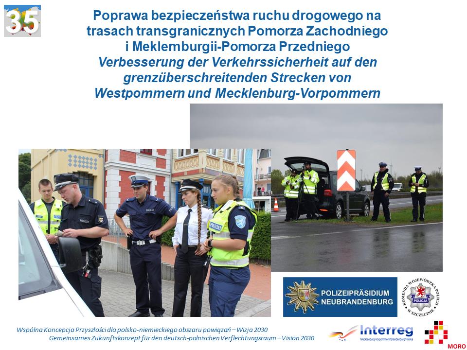 Poprawa bezpieczeństwa ruchu drogowego na trasach transgranicznych Pomorza Zachodniego i Meklemburgii-Pomorza Przedniego